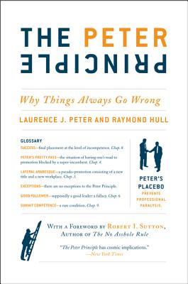The Peter Principle By Peter, Laurence J./ Hull, Raymond