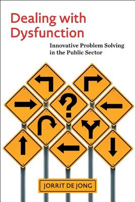 Dealing With Dysfunction By De Jong, Jorrit