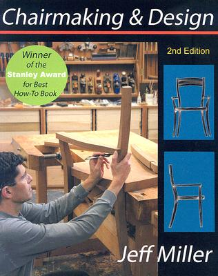 Chairmaking & Design By Miller, Jeff